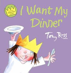 I Want My Dinner (Little Princess)