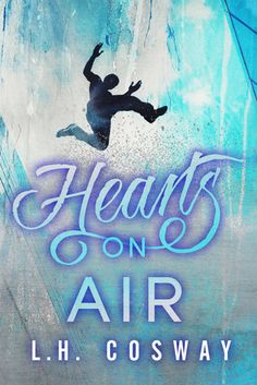 Hearts on Air (Hearts #6) by L.H. Cosway --- Trevor Cross came into Reya Cabrera's world with a bang and faded out with a whimper. They vowed to make it work, but life had other plans. After chasing his TV dreams for years, Trev finally became the UK's next big reality star, but he alienated his family and friends in,,,