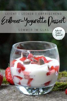 Erdbeer Yogurette Dessert im Glas - Habe ich selbstgemacht Piece Of Bread, Party Buffet, Bread N Butter, Köstliche Desserts, Mole, Couscous, Sweets, Snacks, Tableware