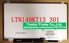 "65.00$  Watch here - http://alinw4.worldwells.pw/go.php?t=32765502356 - ""LTN140KT13-301 Matte 14"""" 1600*900 HD+ eDP 30 pin LED Display Laptop LCD Screen"""