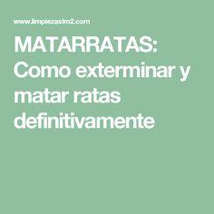 MATARRATAS: Como exterminar y matar ratas definitivamente