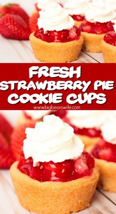 Fresh Strawberry Pie Cookie Cups are a beautiful bite of spring! Fresh Strawberry Pie Cookie Cups are a beautiful bite of spring! Mini Strawberry Shortcake, Fresh Strawberry Pie, Strawberry Cookies, Strawberry Recipes, Strawberry Tarts, Strawberry Glaze, Strawberry Delight, Chocolate Strawberries, Covered Strawberries