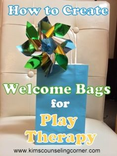 Welcome Bags for Play Therapy from Kim's Counseling Corner. I LOVE this idea!