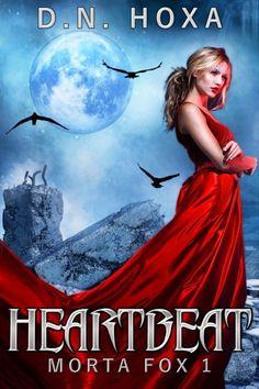 Claim a free copy of Heartbeat (Morta Fox #1)