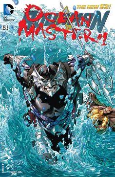 Aquaman - Ocean Master #23.2 #Aquaman #New52 #DC (Cover Artist: Paul Pelletier & Sean Parsons) On Sale: 9/25/2013