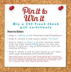 Your Pin It To Win It opportunity is here to win a chance at a $25 Track Shack gift certificate.  #TSFavs