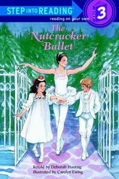 The Nutcracker Ballet (Step into Reading Books Series: Step 3)  EB Hautzig D
