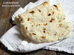 2-ingredient Rice Flour Roti - My Heart Beets