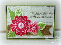 White House Stamping: Stampin' Up! Card Making Inspiration, Making Ideas, Punch, Flower Patch, Wood Stamp, Scrapbook Cards, Scrapbooking, Flower Cards, Greeting Cards Handmade