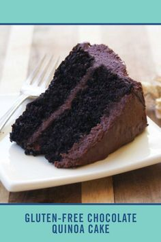 See this chocolate cake? It's rich, gluten-free, and made with ... quinoa! This recipe proves that healthy cake does exist! And it tastes every bit as good as it looks.