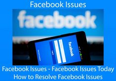 Facebook Issues | Facebook Issues Today - How to Resolve Facebook Issues Facebook Help Center, Facebook Settings, Forgot My Password, Make New Friends, Web Browser, Mobile App, Social Media, Mobile Applications, Social Networks