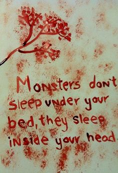 The monsters inside us