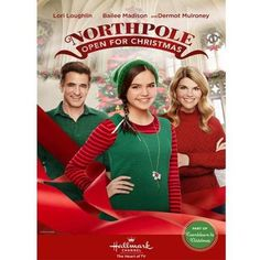 Its a Wonderful Movie - Your Guide to Family Movies on TV: This Christmas 2015 on the Hallmark Channel: Bailee Madison returns in 'NORTHPOLE Open for Christmas' with Lori Loughlin & Dermot Mulroney! Hallmark Christmas Movie Schedule, Best Hallmark Christmas Movies, Xmas Movies, Family Christmas Movies, Family Movies, Great Movies, Christmas 2015, Christmas Poster, Merry Christmas