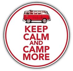 KEEP CALM & CAMP ON  car sticker camper van