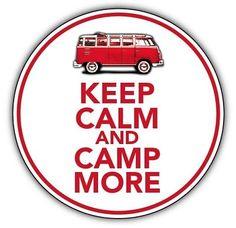 KEEP CALM & CAMP ON  car sticker camper van