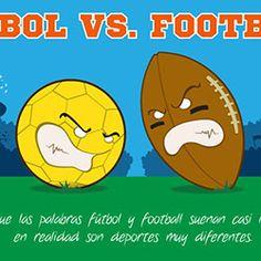 Aunque las palabras fútbol y football suenan casi igual, en realidad son deportes muy diferentes.