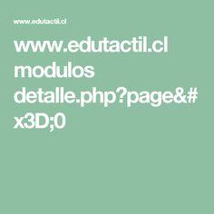 www.edutactil.cl modulos detalle.php?page=0