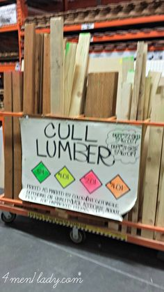 Home Depot, Cull Lumber - Pieces left from cuts, lumber sells for cheap