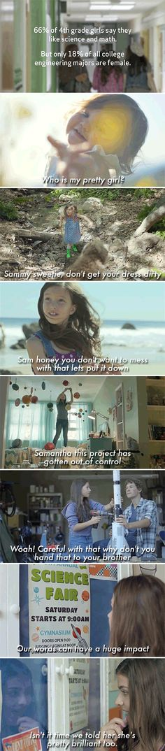 people have offered many potential explanations for this discrepancy, but this ad highlights the importance of the social cues that push girls away from math and science in their earliest childhood years.