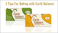 3 Tips for Baking with Earth Balance  vegan, plantbased, earth balance, made just right
