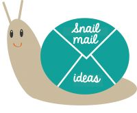 Snail Mail Ideas