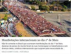 BOAS NOTÍCIAS: MANIFESTAÇÕES DE 1º DE MAIO - O MUNDO CONTRA O GOL...