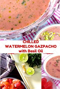 ... Watermelon and Tomato Soup with Mint and with Basil Oil - Just right