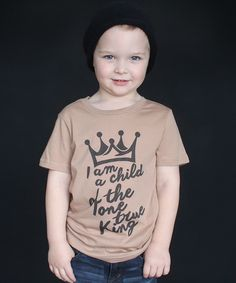 Look at this #zulilyfind! The Talking Shirt Camel 'Child of the King' Tee - Toddler & Kids by The Talking Shirt #zulilyfinds