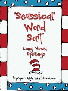 Here's a Seusstastic word sort focused on long vowel spellings!