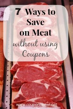 7 Ways to Save on Meat without using Coupons - our family saves on average with these tips. saving money tips, saving money ideas, saving, tips Living On A Budget, Frugal Living Tips, Frugal Tips, Frugal Meals, Saving Tips, Saving Money, Money Savers, Saving Ideas, Extreme Couponing