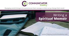 Tips for Writing a Spiritual Memoir - Communicator Academy Memoir Writing, Writing Tips, Pro Life, Memoirs, Coaching, Blogging, Writer, Spirituality, Messages