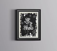 """Ardoise imprimable Home Decor """"Let It Snow!""""  Noël le cadeau de flocon de neige de Print Sign Typographie Art Winter Téléchargement instantané"""