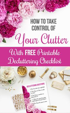 How to really take control of your clutter and a free decluttering checklist printable