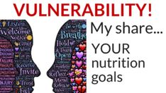 3 Quick Steps: Get Vulnerable and Remove Barriers to Achieving Your Nutrition Goals!