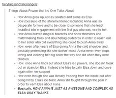 THANK YOU! I absolutely love Elsa but Anna is just as fantastic!----ARE WE FORGETTING THAT SHE PUNCHED HANS. GIVE THE GIRL SOME CREDIT PLEASE. END OF RANT.