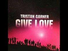 Tristan Garner - Give Love ( arias remix radio )