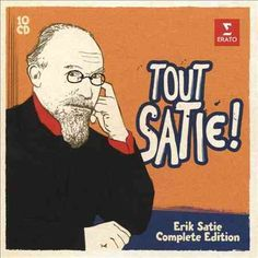 Erik Satie: The Complete Works This 10 CD box is a complete showcase of his recorded works. Leiden, Der Pianist, Francis Poulenc, Rose Croix, Erik Satie, Warner Music Group, Cd Album, Music Games, Tower Records
