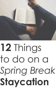Spring Break Staycation Ideas #Summer #Travel Staycation Ideas
