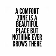 Get out of your comfort zone—improve your life. Take risks! It's the only way you'll get out of the rut you're in. Whether it's a move to a new city or picking up a weight for the first time in the testosterone filled free-weight section—just DO IT. Life's too short to be afraid. #nikkibnation