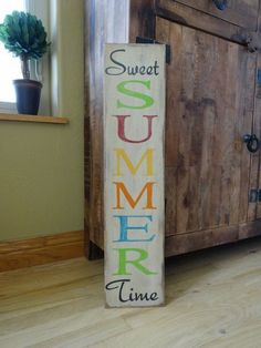painted wood sign/ Summer sign/ Front door vertical sign/ Outside patio sign/ Summer decor/ Vertical sign - Sweet Summer Time sign. This hand painted Summer sign would look great by the fr - Patio Signs, Front Porch Signs, Pool Signs, Front Doors, Outdoor Signs, Beach Signs, Front Porches, Painted Wood Signs, Wooden Signs