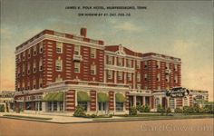 1953 Murfreesboro Tn James K Polk Hotel Rutherford County Tennessee Postcard