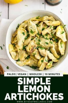 Simple lemon artichoke recipe is the perfect easy healthy side dish. Only requires about 10 minutes and a few ingredients this vegan recipe is paleo gluten free and grain free. Use frozen artichoke hearts to take almost all the prep out of this dish! Paleo Side Dishes, Side Dish Recipes, Veggie Recipes, Food Dishes, Healthy Dinner Recipes, Vegetarian Recipes, Cooking Recipes, Paleo Food, Simple Side Dishes