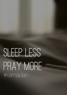 Goal this Ramadan: sleep less, pray more!! Not everyone gets a chance to see Ramadan again, so if you do get the chance- spend your Ramadan wisely & be grateful to have yet another blessed opportunity :)