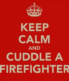 Love my firefighter!