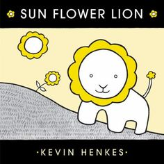 Cover image for National Book Store, Kevin Henkes, Action Verbs, Like A Lion, Pitch Perfect, Learn To Read, Bedtime, New Books, Childrens Books