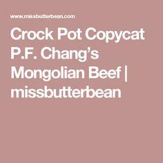 Crock Pot Copycat P.F. Chang's Mongolian Beef   missbutterbean