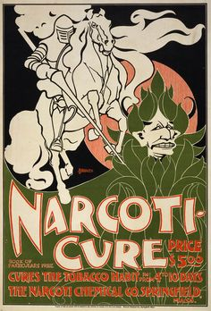 Suppose narcotics are one way to overpower a tobacco habit.