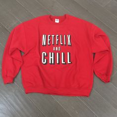 Netflix And Chill Funny Graphic Unisex Red Sweatshirt For Netflix Lovers
