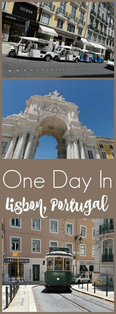 One Day in Lisbon: Things to Do in Lisbon, Portugal