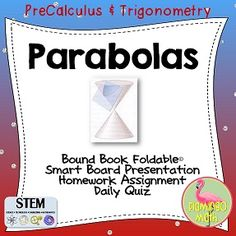 Conic Sections Parabola lesson for PreCalculus or Trigonometry students. In this lesson,students will be able to the equation, focus, and directrix of a parabola.